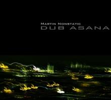 Martin Nonstatic – Dub Asana EP (19th Studio) Giveaway