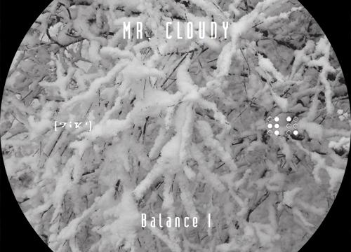 [Pre-Order] Mr. Cloudy – Balance (ZIK01 – Vinyl ltd 90 copies)