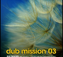 [Mix] BAUMANN.electronics – Dub Mission 03