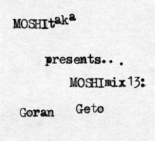 MOSHImix13 – Goran Geto
