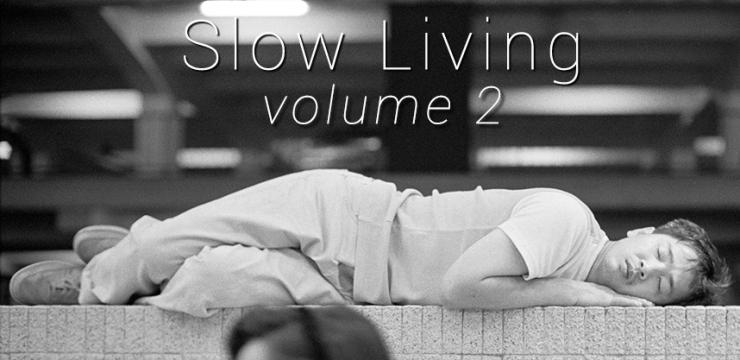 [Free Download] Drift Deeper Presents: Slow Living Volume 2 (DDR009)
