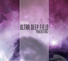 Ultra Deep Field Podcast #002 – mixed by Substak