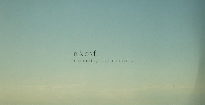 [Vinyl Release] Nikosf. – Collecting The Moments