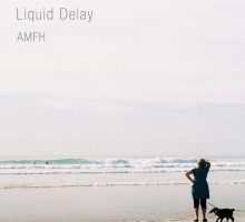 Liquid Delay – AMFH (DDR016)