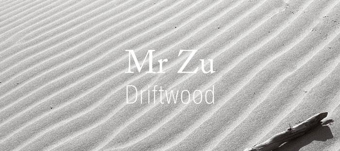Mr Zu – Driftwood EP (DDR017)