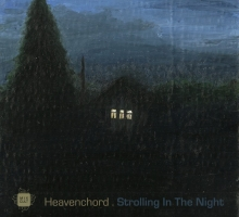Heavenchord – Strolling In The Night EP
