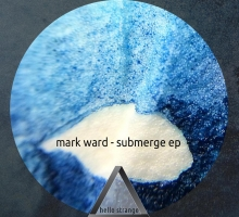 Mark Ward – Submerge EP