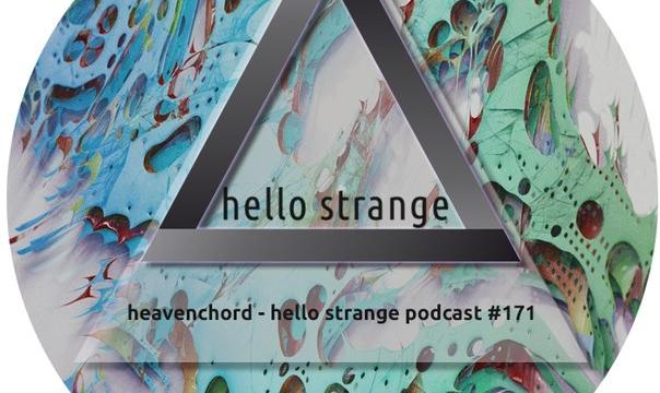 Heavenchord – hello strange podcast #171