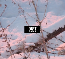 Dist – Dawn EP [BIG55]