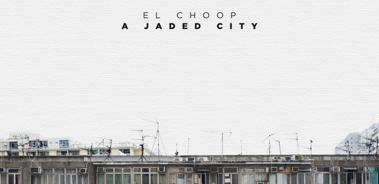 El Choop – A Jaded City feat. Heavenchord remix + free download exclusively to Dub Techno Blog
