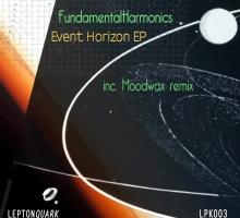 [Release] Fundamental Harmonics – Event Horizon EP [Lepton Quark 003]