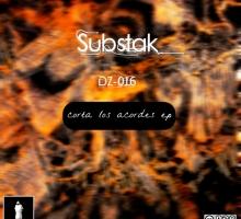 [Free Release] Substak – Corta Los Acordes EP (Doppt Zykkler 016)