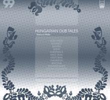 [Release] Various – Hungarian Dub Tales LP