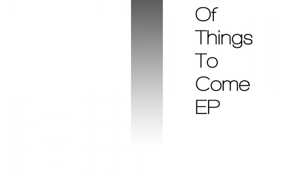 [Free Release] Various – A Taste Of Things To Come EP (DDR001)