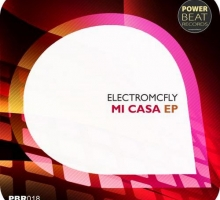[Release] Electromcfly – Mi Casa EP (Power Beat Records)
