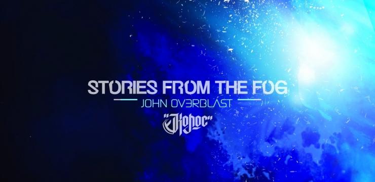 KPL014 – John Ov3rblast – Stories From The Fog E.P