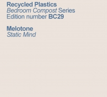 Melotone – Static Mind on Recycled Plastics