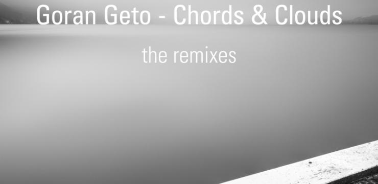 Goran Geto – Chords And Clouds: The Remixes (Drift Deeper Recordings 011)