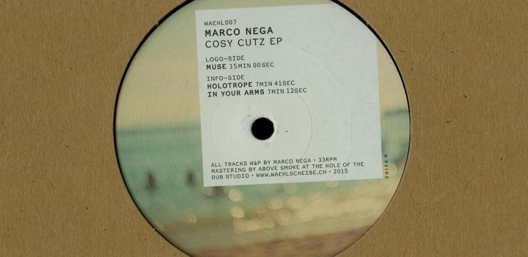 Marco Nega – Cosy Cutz EP (Waehlscheibe 007)
