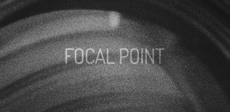 F0 – Focal Point