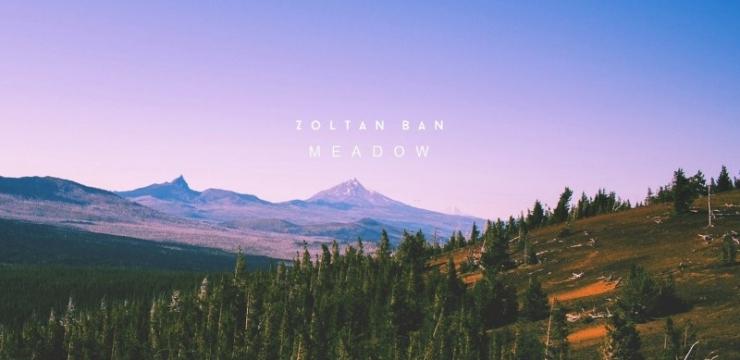 Zoltan Ban – Meadow LP