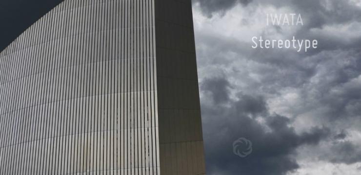 Iwata – Stereotype EP