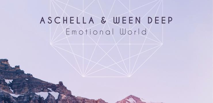 Aschella & Ween Deep – Emotional World EP
