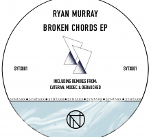 Syntaxx Records Debut Release – Broken Chords EP