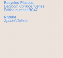 "Nntblst's album debut ""Special Defects"" on Recycled Plastics."